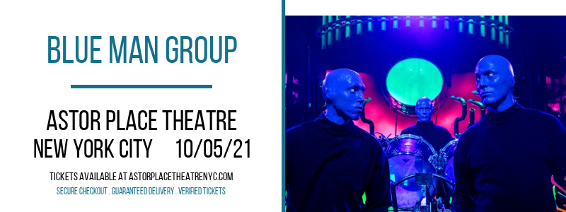 Blue Man Group [CANCELLED] at Astor Place Theatre